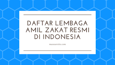 Daftar Lembaga Amil Zakat Resmi Di Indonesia