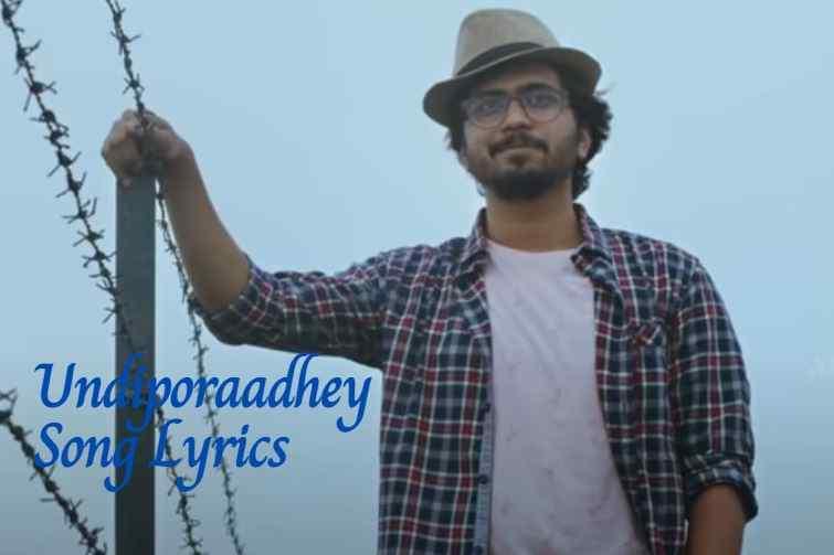 Undiporaadhey Song Lyrics in English