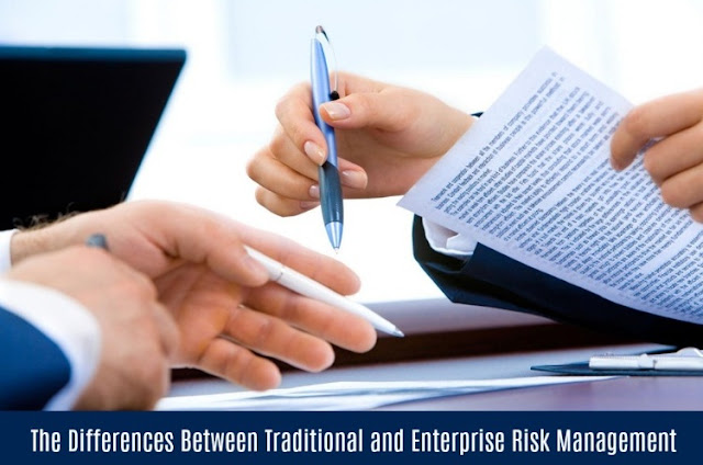 Difference Between Traditional Risk Management and Enterprise Risk Management