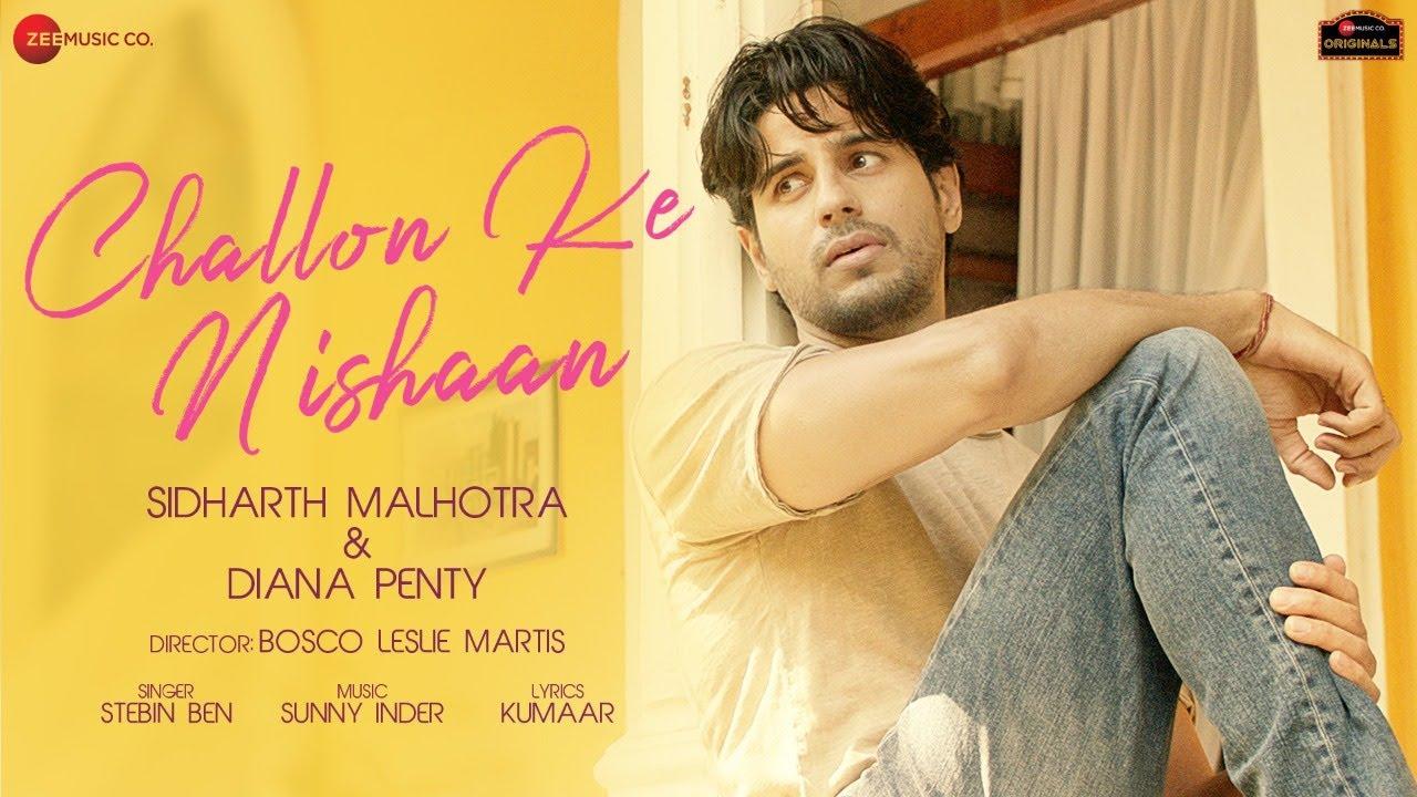 Challon Ke Nishaan Lyrics Stebin Ben | Sidharth Malhotra X Diana Penty