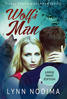 Cover of Wolf's Man Large Print Edition by Lynn Nodima