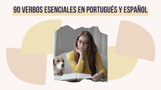 VERBOS EN PORTUGUÉS Y ESPAÑOL MÁS UTILIZADOS