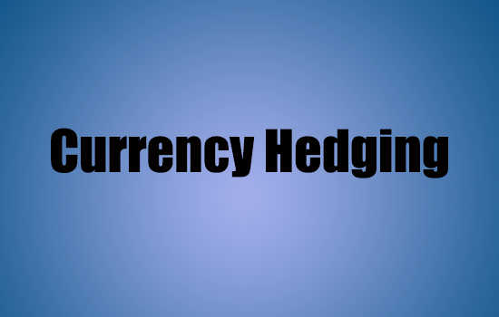 Currency Hedging to Protect Your Import Export Business: Derivatives