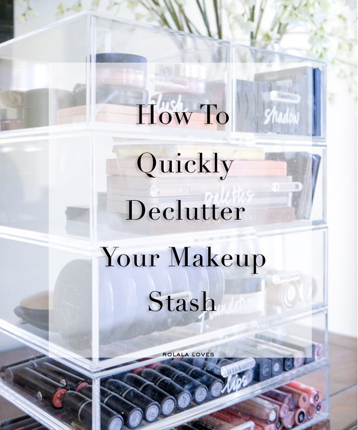 Declutter Your Makeup Stash, How To Organize Your Makeup Stash