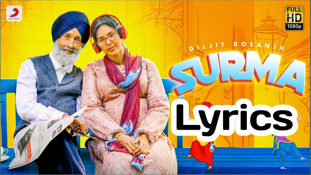 Surma song Lyrics - Diljit Dosanjh