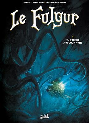 """couverture de """"LE FULGUR T1 AU FOND DU GOUFFRE"""" de Bec et Nenadov chez Soleil"""