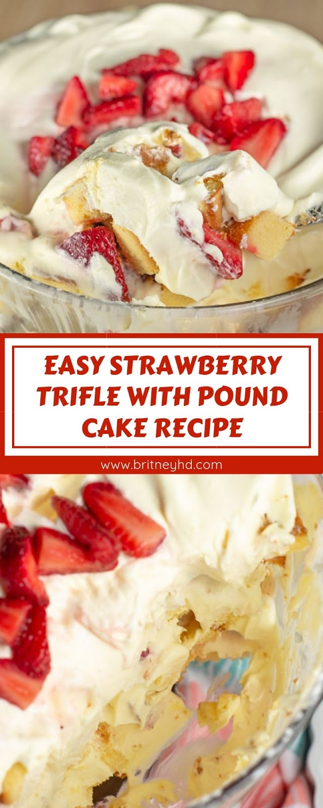 EASY STRAWBERRY TRIFLE WITH POUND CAKE RECIPE