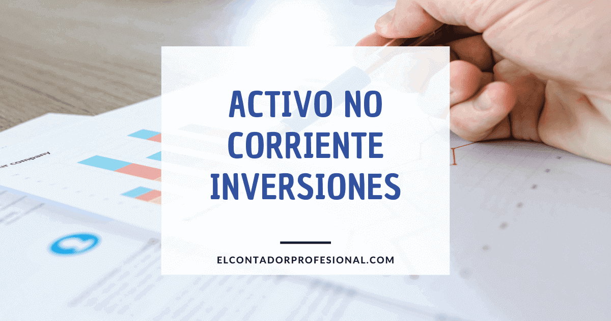 activo no corriente inversiones