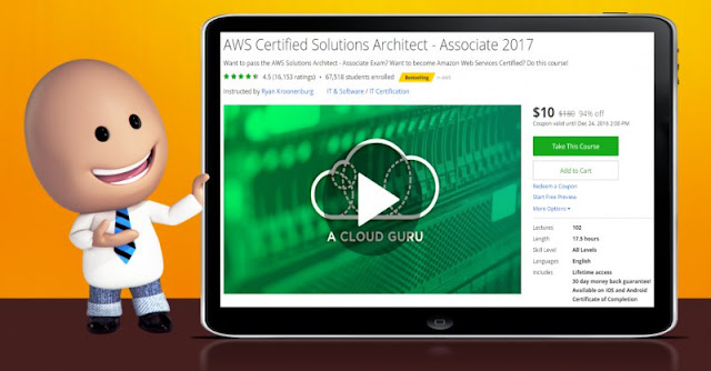 [94% Off] AWS Certified Solutions Architect - Associate 2017|Worth 180$