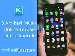 3 Aplikasi Musik Online Terbaik Untuk Android 2020