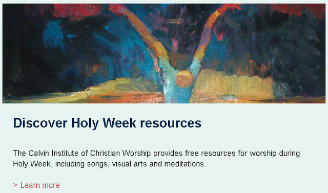 https://worship.calvin.edu/resources/resource-library/holy-week-resource-guide/?utm_source=FL_homepage&utm_source=FL_newsletter&utm_medium=programpromo&utm_campaign=CalvinInstitute