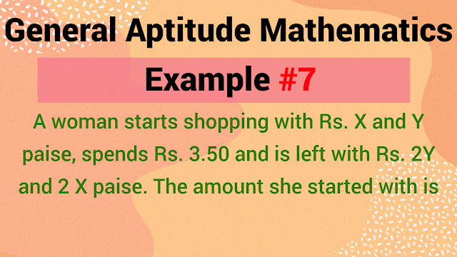 A woman starts shopping with Rs. X and Y paise, spends Rs. 3.50 and is left with Rs. 2Y and 2 X paise. The amount she started with is