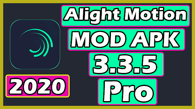 Download Alight Motion Pro Mod APK (Latest) 2020