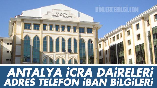 Antalya İcra Dairesi Adres, Telefonu, iban numaraları