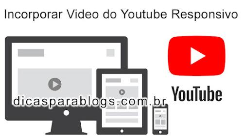Como Incorporar Vídeo do Youtube Responsivo