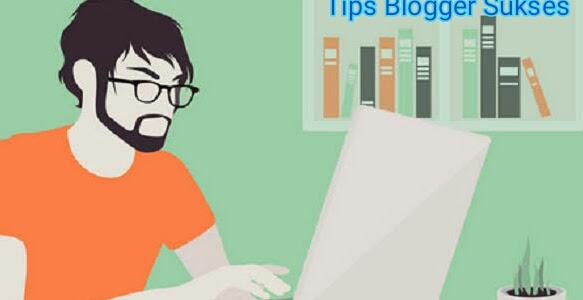Menjadi Seorang Blogger Sukses? ini Yang Harus Kita Lakukan !!