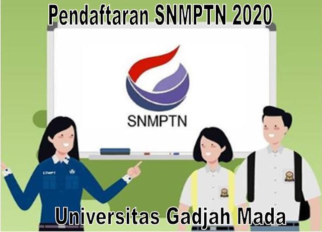 Pendaftaran Jalur SNMPTN 2020 Universitas Gadjah Mada