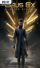 Deus Ex Mankind Divided pc free download - Deus Ex Mankind Divided Digital Deluxe Edition PROPER-PLAZA