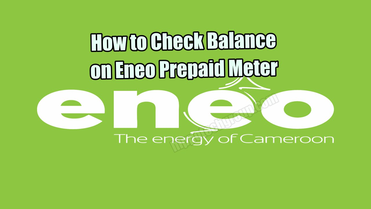 How to Check Balance on Eneo Prepaid Meter (MyEasyLight Shortcodes)