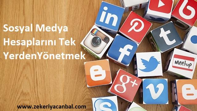 Tüm Sosyal Medya Ağlarını Tek Yerden Yönetmek