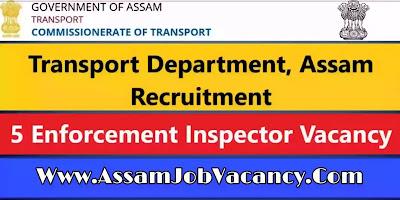 Transport Department Assam Recruitment 2020 - Apply for Enforcement Inspector Post