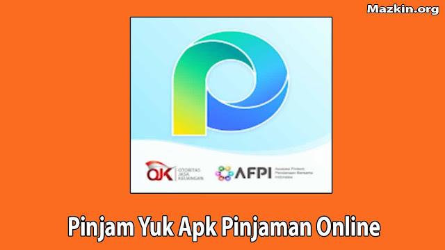 Pinjam Yuk Apk Pinjaman Online