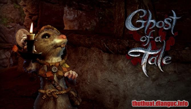 Download Game Ghost of a Tale Full Crack