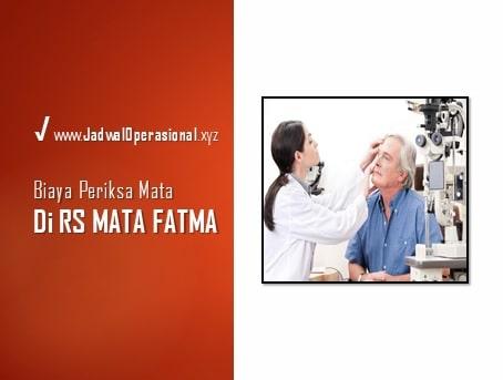 Biaya Periksa Mata di Rumah Sakit Mata Fatma