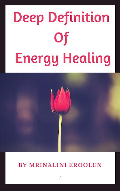 Deep Definition Of Energy Healing