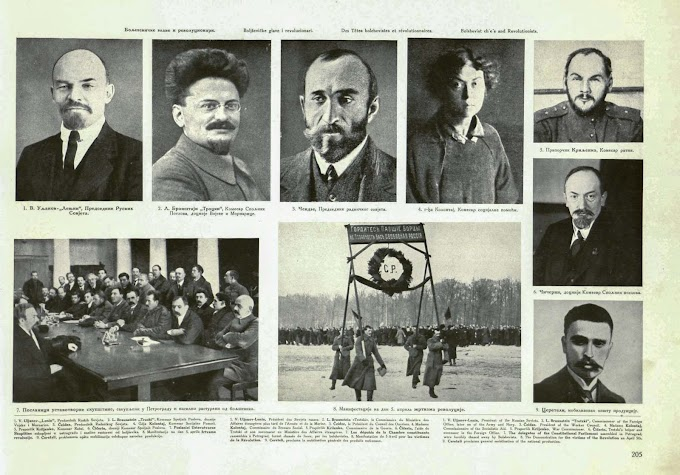 World War 1 And The Russian Revolution – Part 6 - Bolsheviks Leaders and Revolutionists