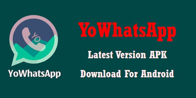 تحميل تطبيق يو واتساب yowhatsapp apk التحديث الجديد اندرويد 2020 يو واتس اب ضد الحظر