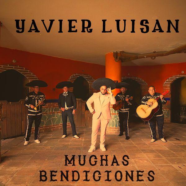 Yavier Luisan – Muchas Bendiciones (Single) 2021 (Exclusivo WC)