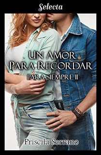 Un amor para recordar (Para siempre 2)- Priscila Serrano