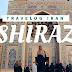 Travelog Iran: Teroka Sejarah Iran di Shiraz