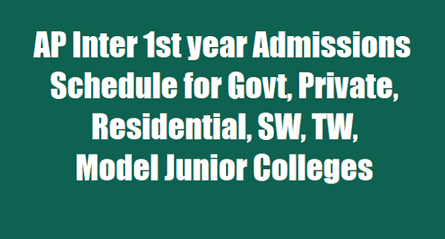 AP Inter 1st year Admissions 2017 schedule for Govt, Private,Residential,SW,TW, Model Jr Colleges