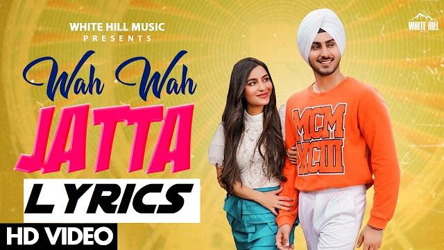 Wah Wah Jatta Lyrics - Rohanpreet Singh    The Lyrics House
