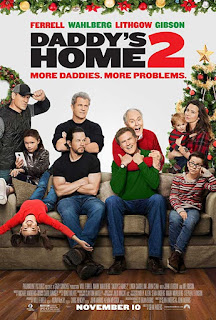 Daddy's Home 2 ( 2017 )