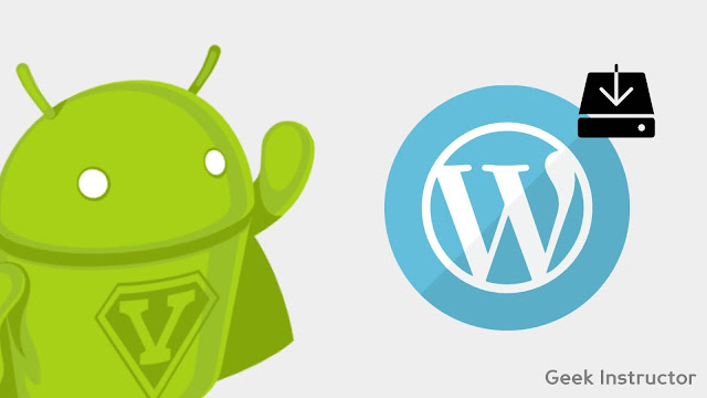 Install WordPress website on Android phone