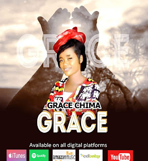 Download: [Audio + Lyics + Video] Grace By Grace Chima