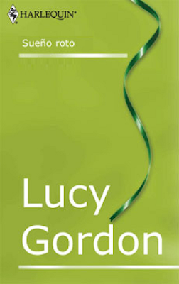 Lucy Gordon - Sueño roto
