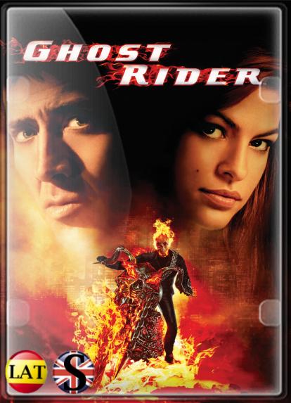 Ghost Rider: El Vengador Fantasma (2007) Extended HD 1080P LATINO/INGLES