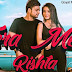 TERA MERA RISHTA LYRICS – RAMAN GOYAL