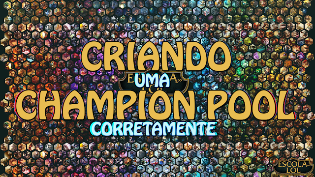Champion Pool em League of Legends