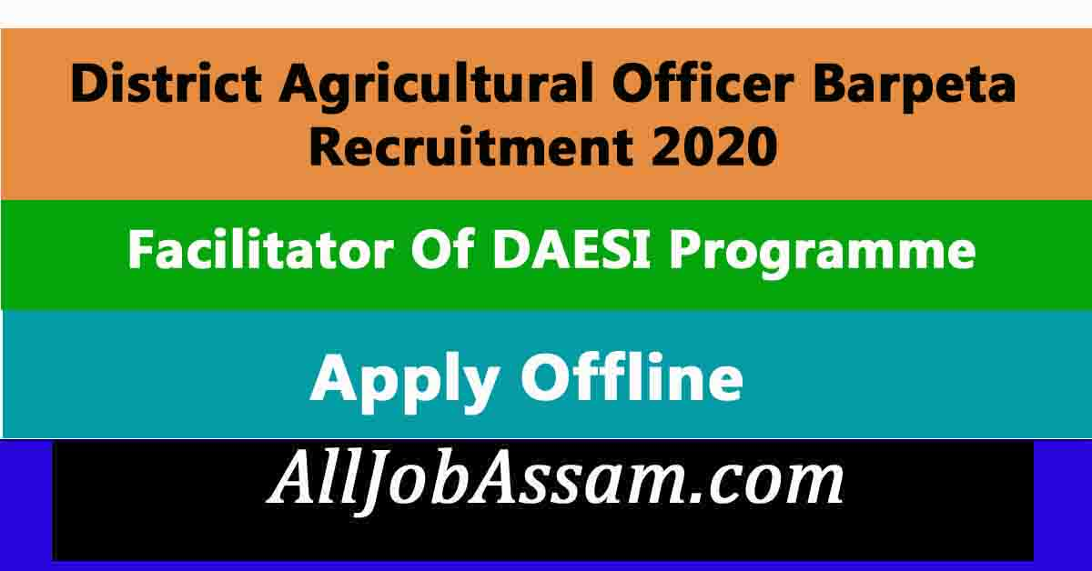 District Agricultural Officer Barpeta Recruitment 2020