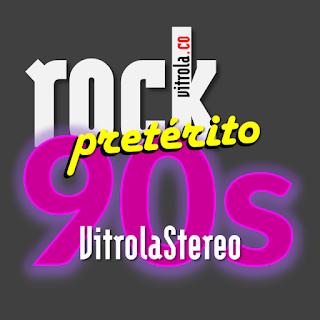 Rock Pretérito #18 - Los #1 de los años 90 - 1990