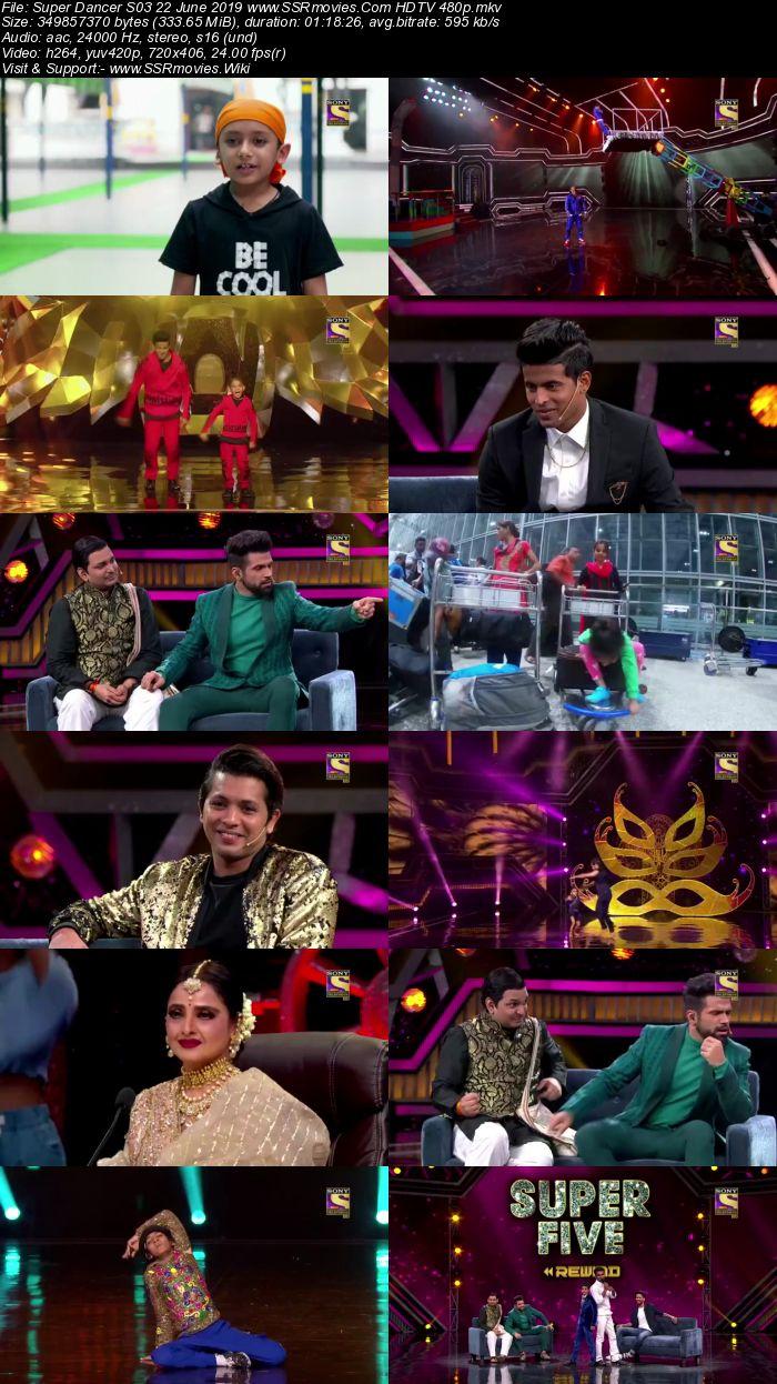 Super Dancer S03 22 June 2019 HDTV 480p Full Show Download