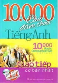 10000 Câu Đàm Thoại Tiếng Anh Giao Tiếp Cơ Bản Nhất - Thanh Mai