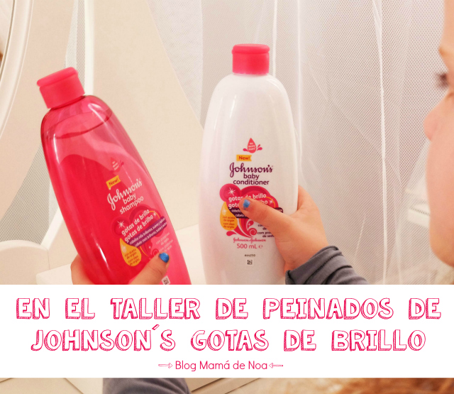 Johnsons Gotas de Brillo - Taller Peinados Madresfera