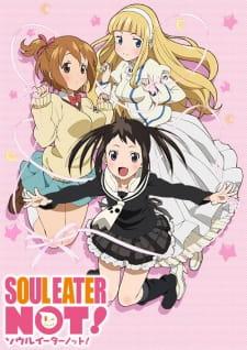 Xem Anime Soul Eater Not -  VietSub