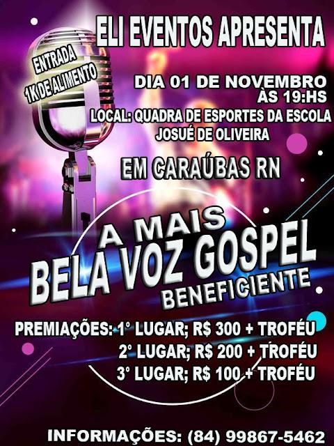 """Vem aí! """"A Mais Bela Voz Gospel"""" em Caraúbas"""
